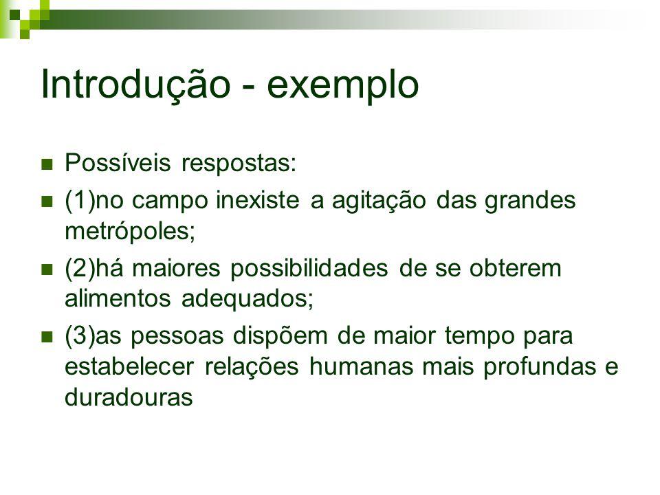 Introdução - exemplo Possíveis respostas: