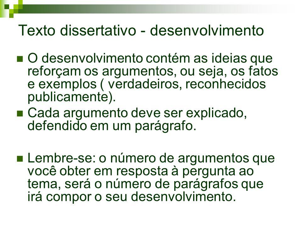 Texto dissertativo - desenvolvimento