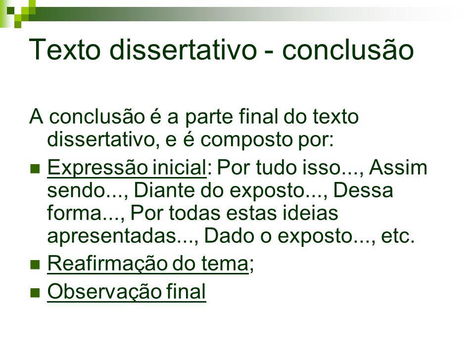 Texto dissertativo - conclusão