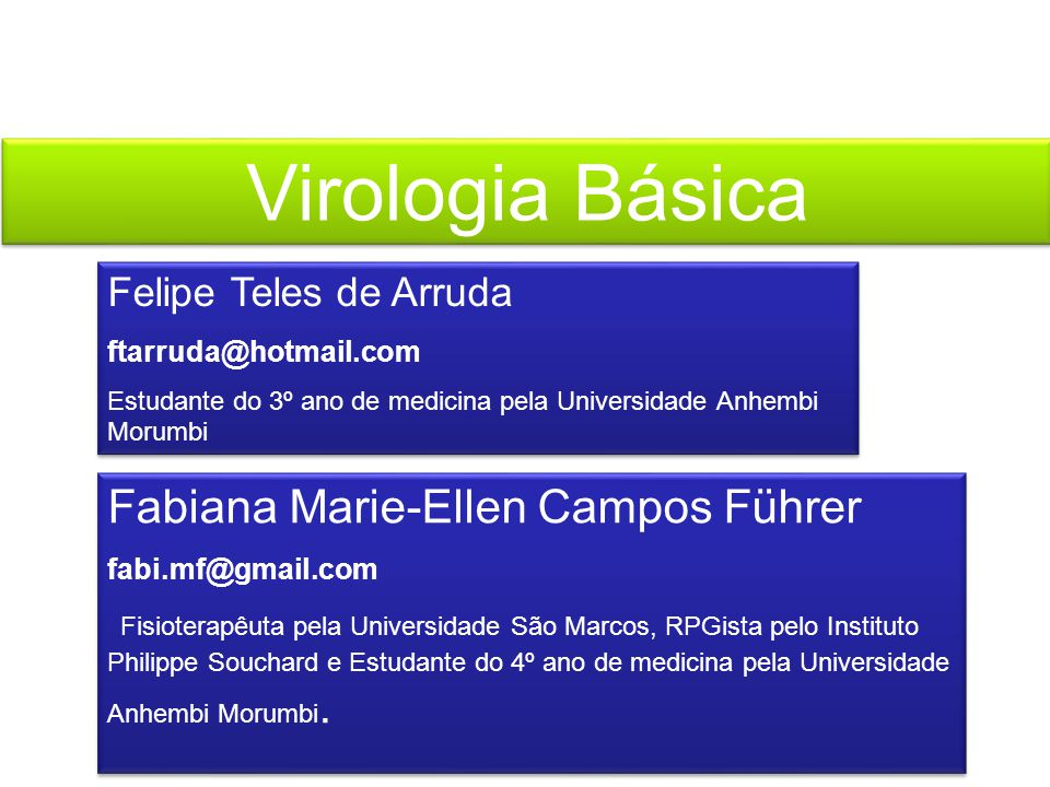 Virologia Básica Fabiana Marie-Ellen Campos Führer