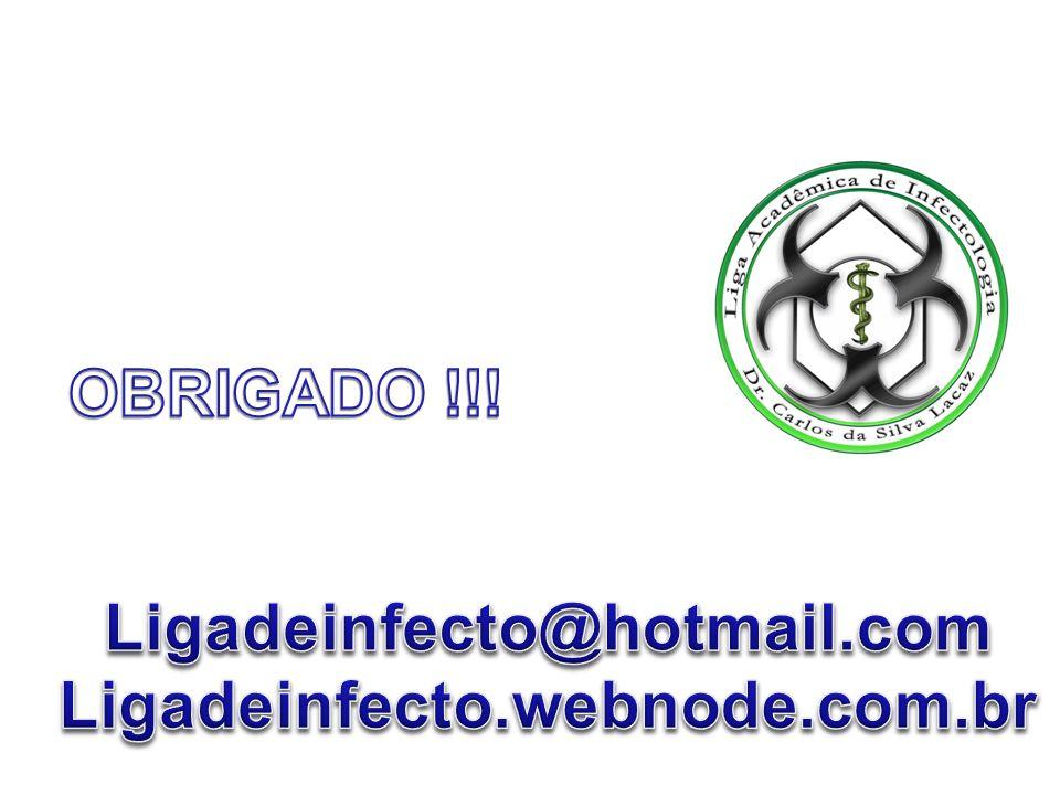 OBRIGADO !!! Ligadeinfecto@hotmail.com Ligadeinfecto.webnode.com.br