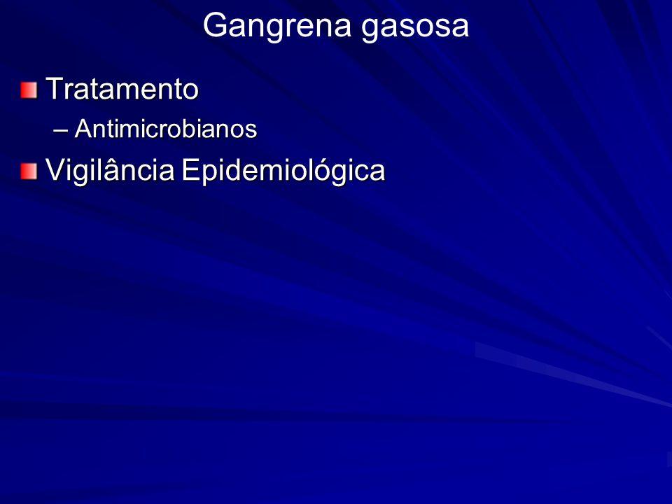 Gangrena gasosa Tratamento Antimicrobianos Vigilância Epidemiológica