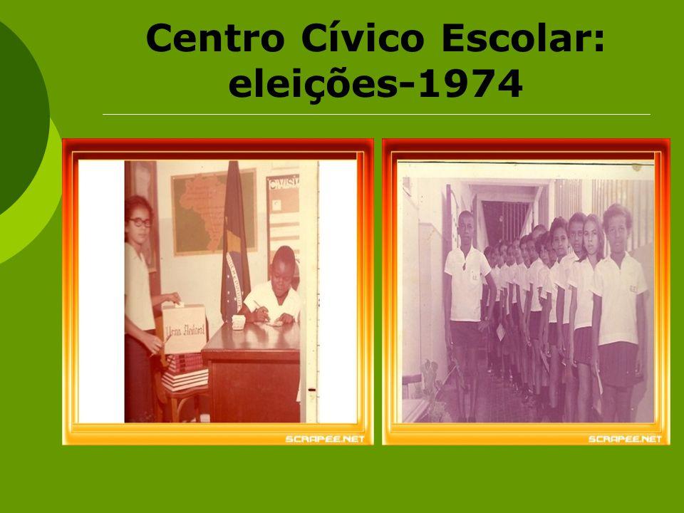 Centro Cívico Escolar: eleições-1974