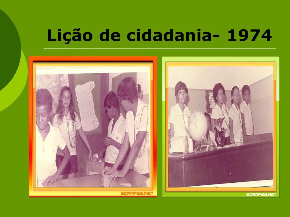 Lição de cidadania- 1974