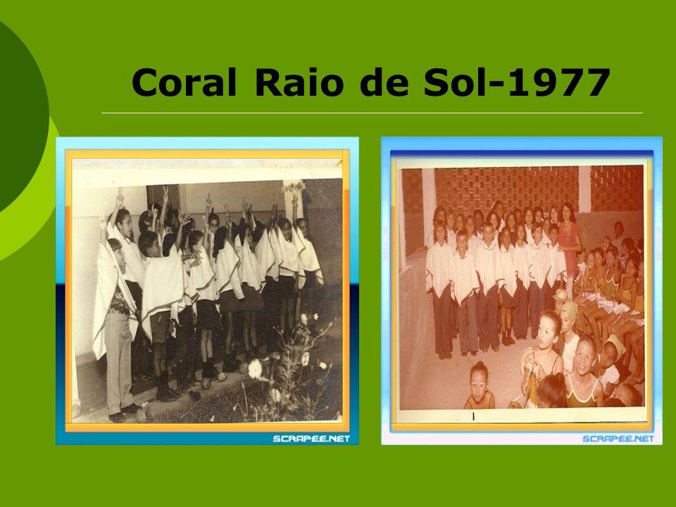 Coral Raio de Sol-1977