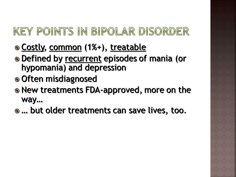Key points in bipolar disorder