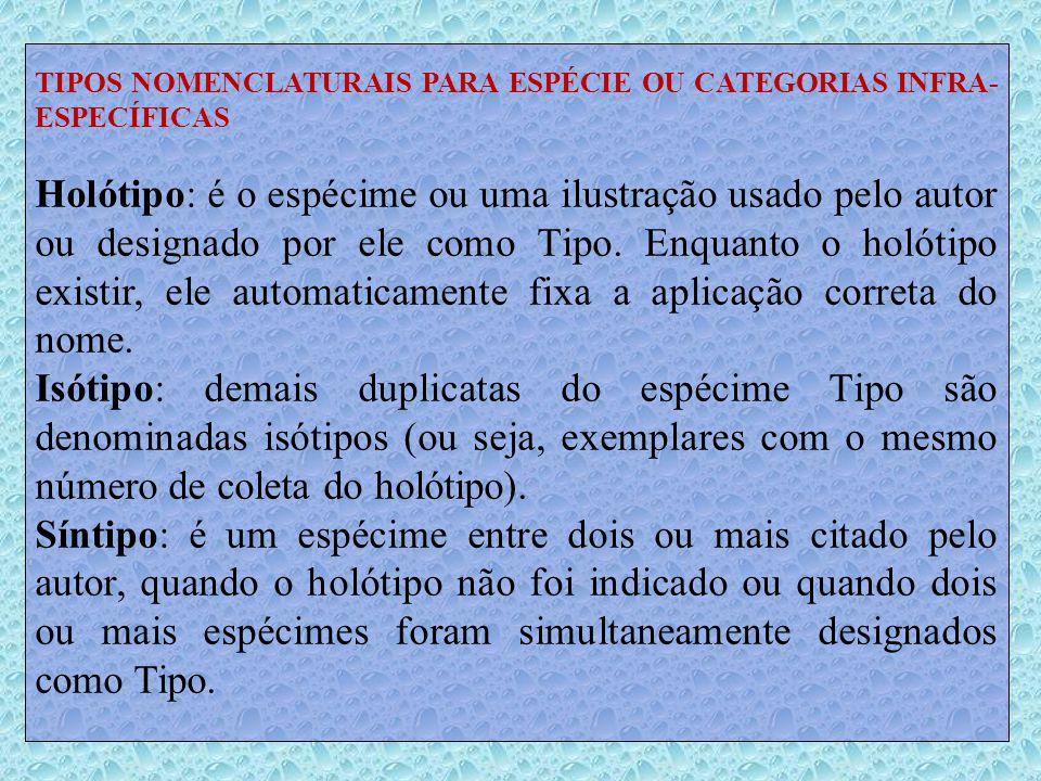 TIPOS NOMENCLATURAIS PARA ESPÉCIE OU CATEGORIAS INFRA-ESPECÍFICAS