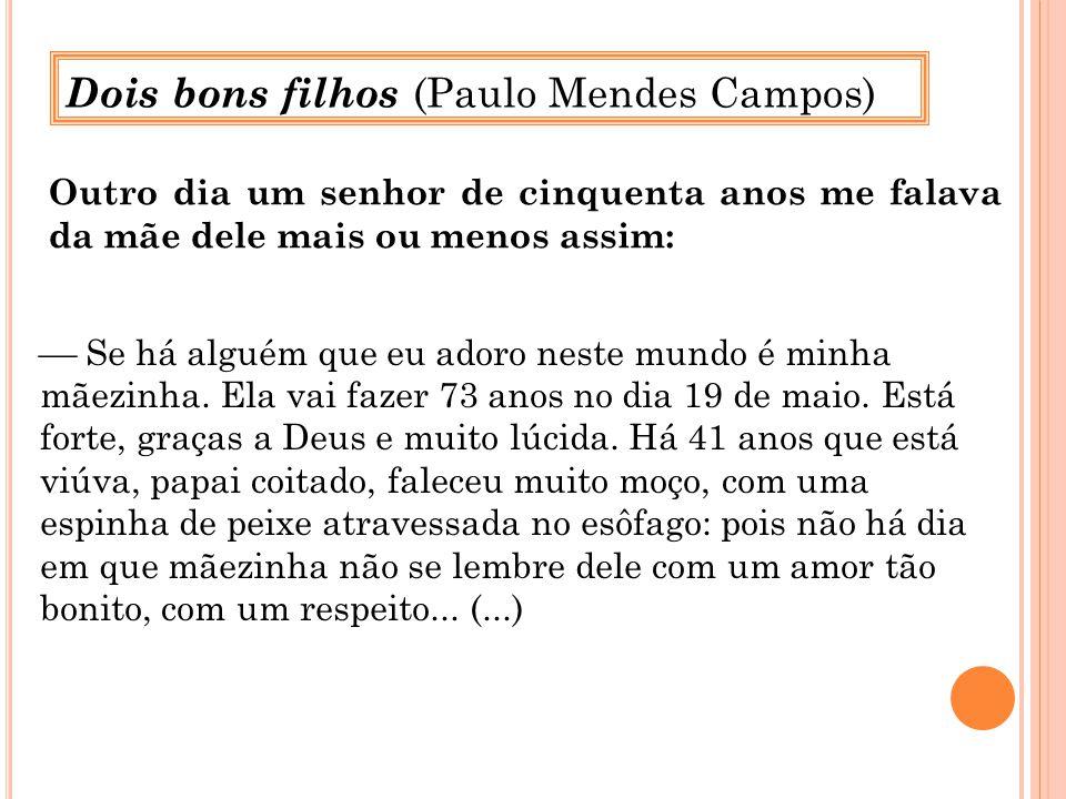 Dois bons filhos (Paulo Mendes Campos)