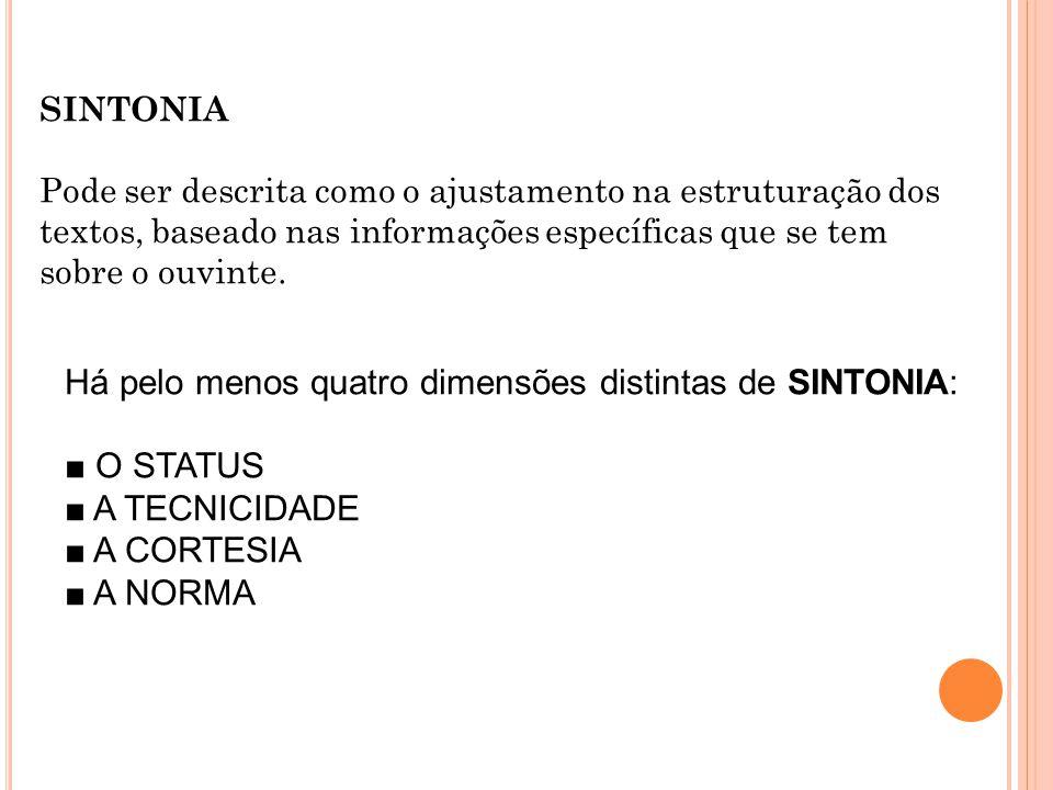 Há pelo menos quatro dimensões distintas de SINTONIA: