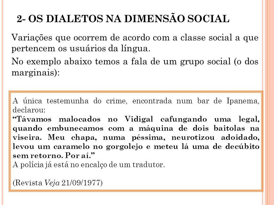 2- OS DIALETOS NA DIMENSÃO SOCIAL
