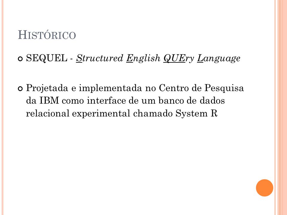 Histórico SEQUEL - Structured English QUEry Language