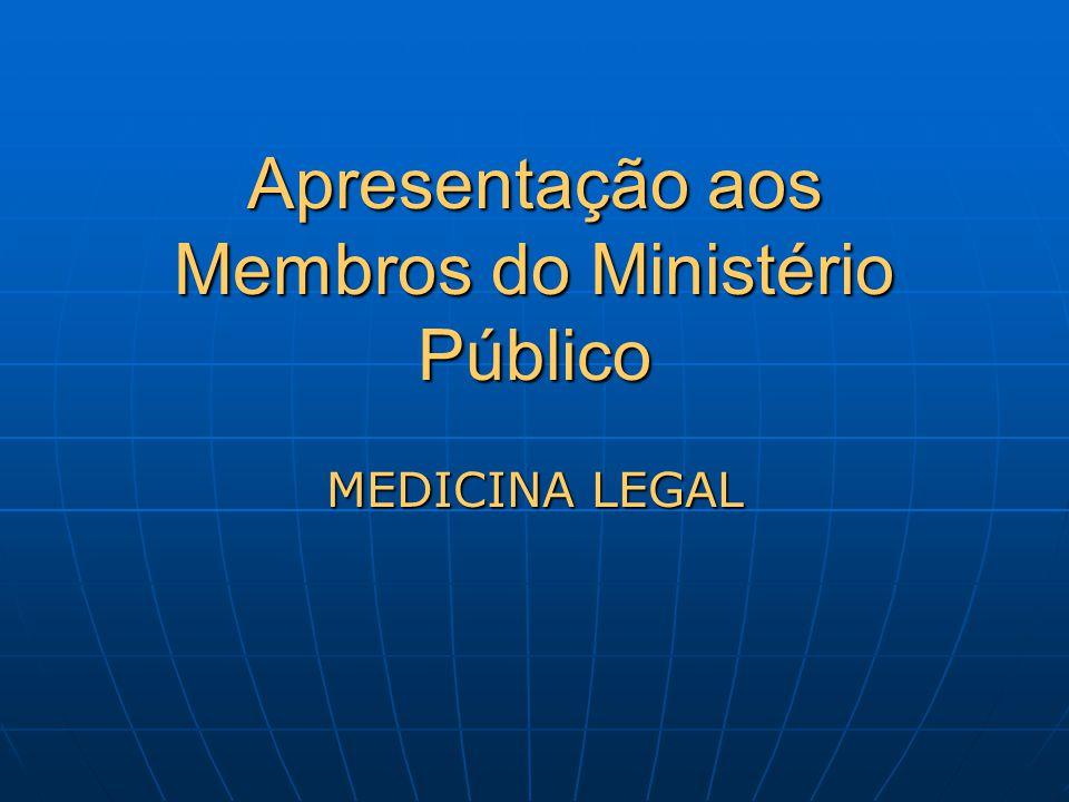 Apresentação aos Membros do Ministério Público