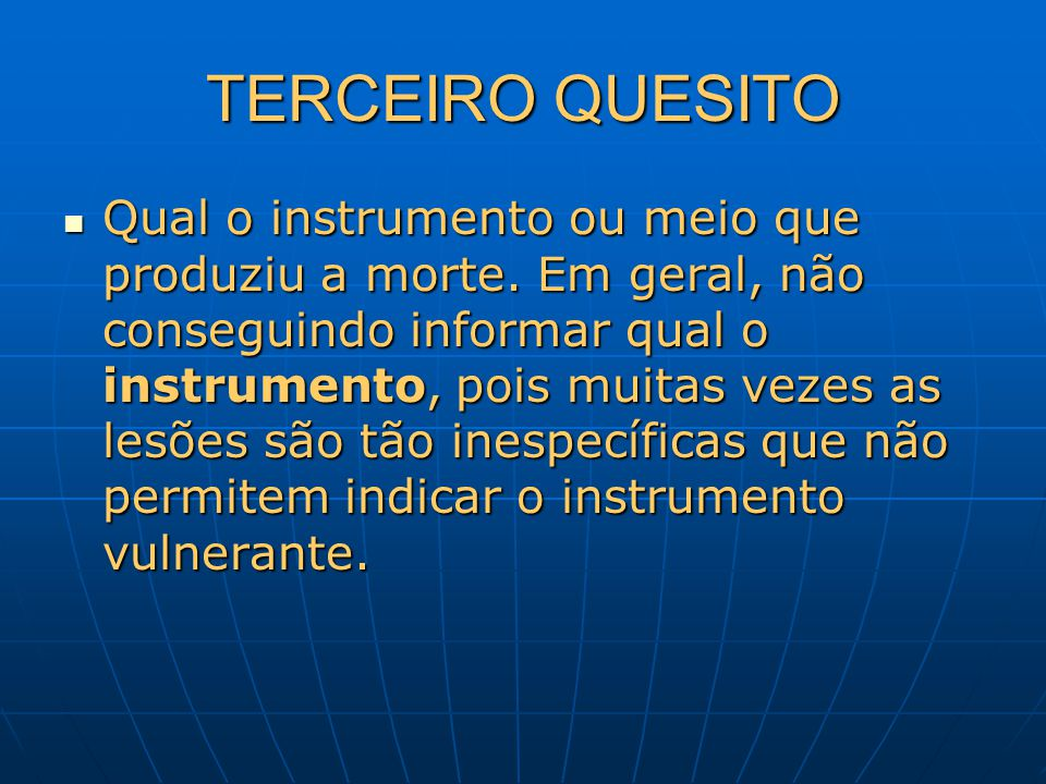 TERCEIRO QUESITO