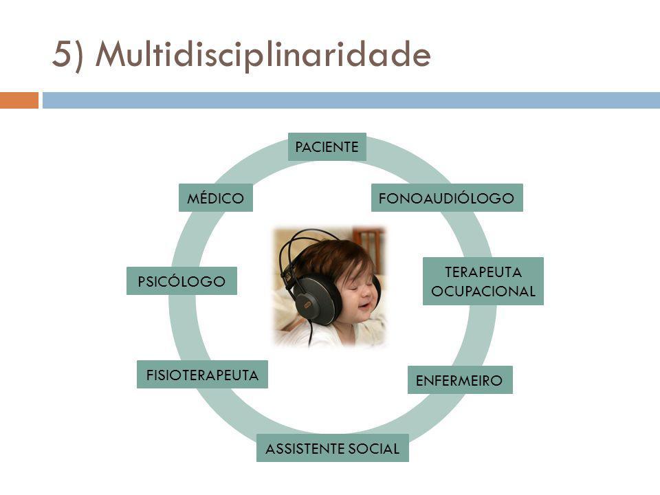 5) Multidisciplinaridade