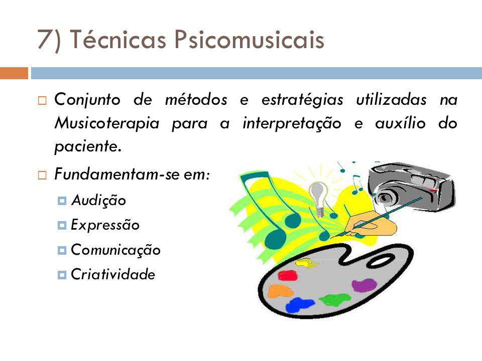 7) Técnicas Psicomusicais