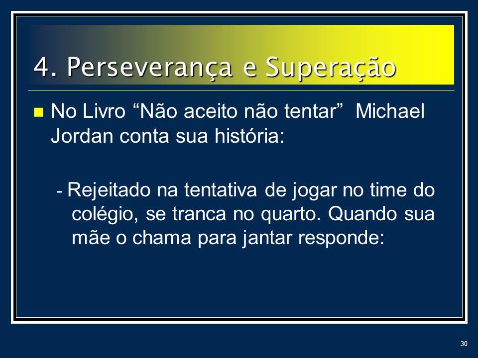 4. Perseverança e Superação