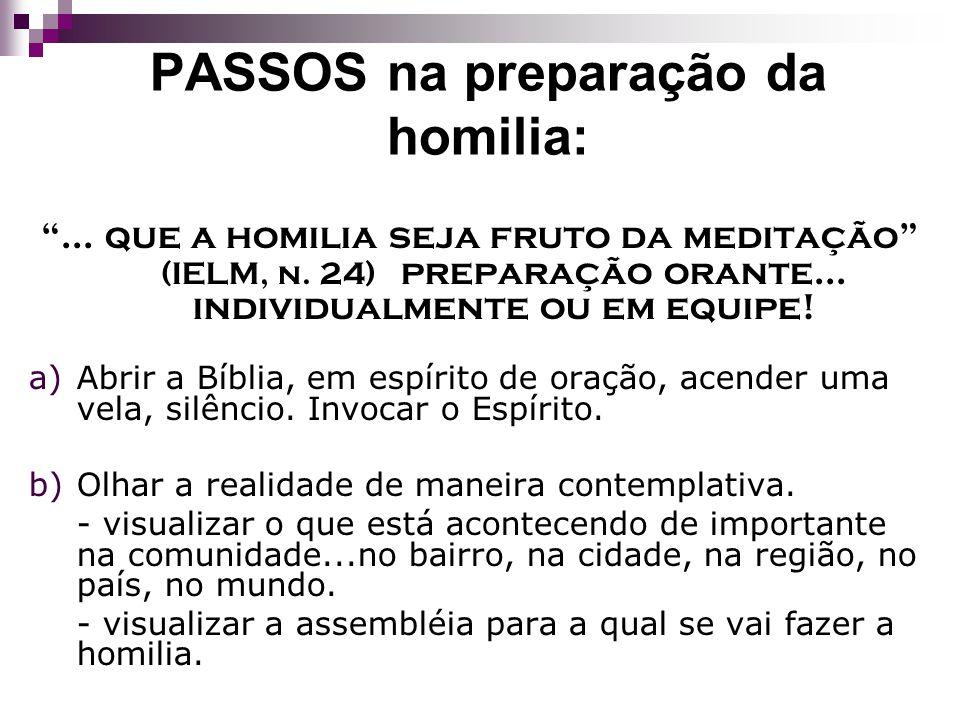 PASSOS na preparação da homilia: