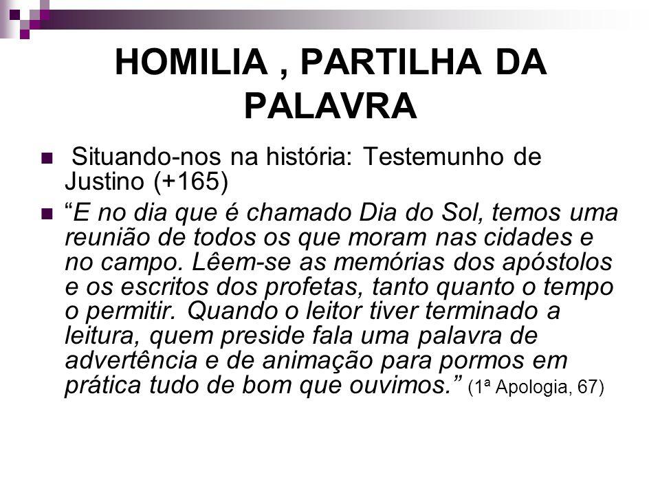 HOMILIA , PARTILHA DA PALAVRA