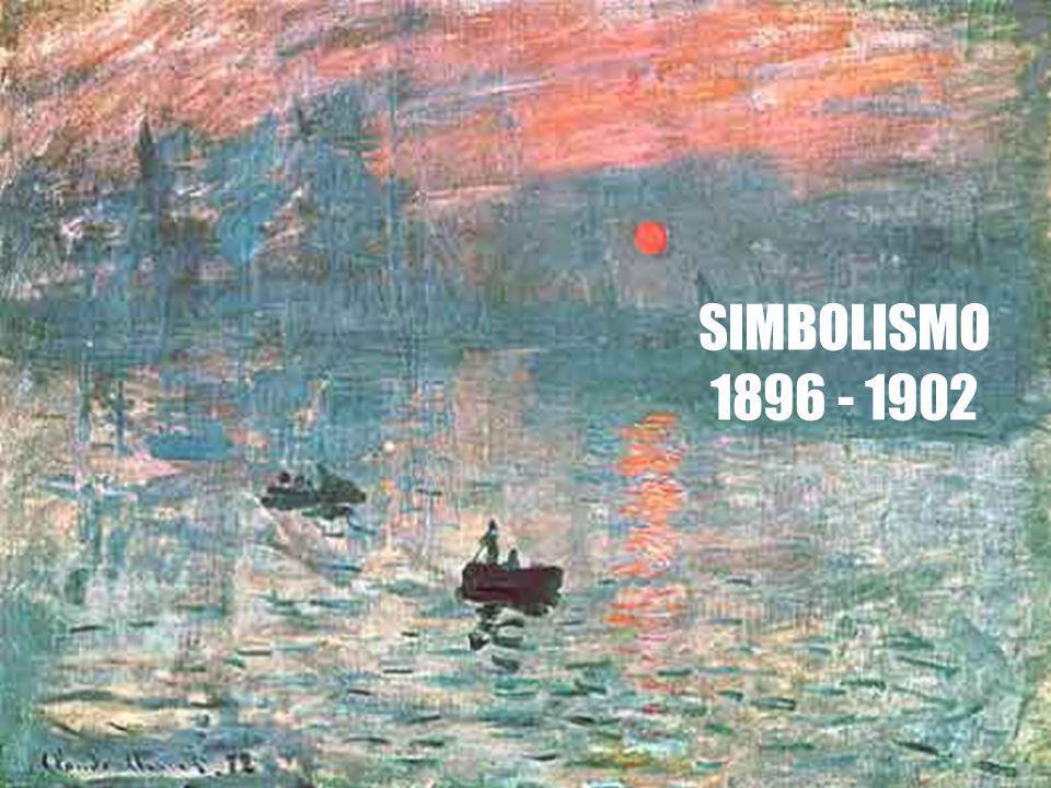 SIMBOLISMO 1896 - 1902