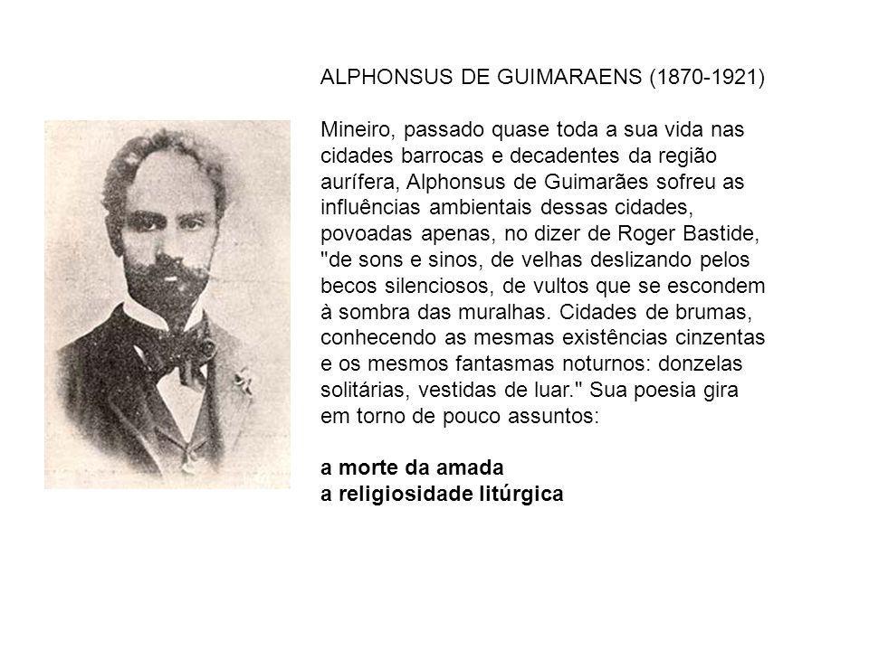 ALPHONSUS DE GUIMARAENS (1870-1921)