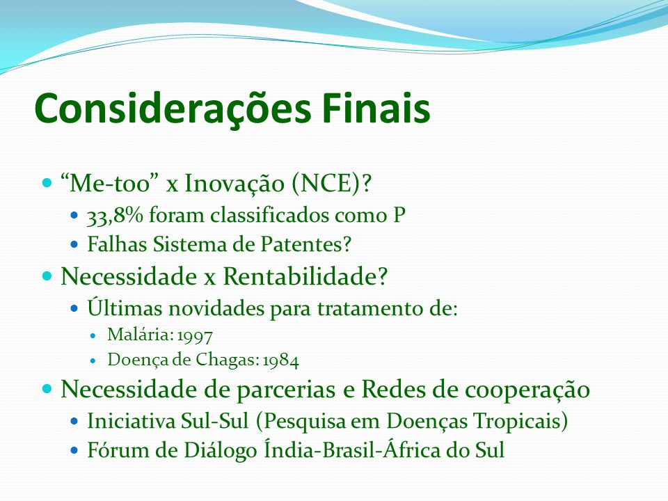 Considerações Finais Me-too x Inovação (NCE)