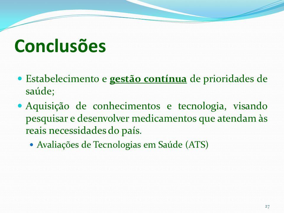 Conclusões Estabelecimento e gestão contínua de prioridades de saúde;