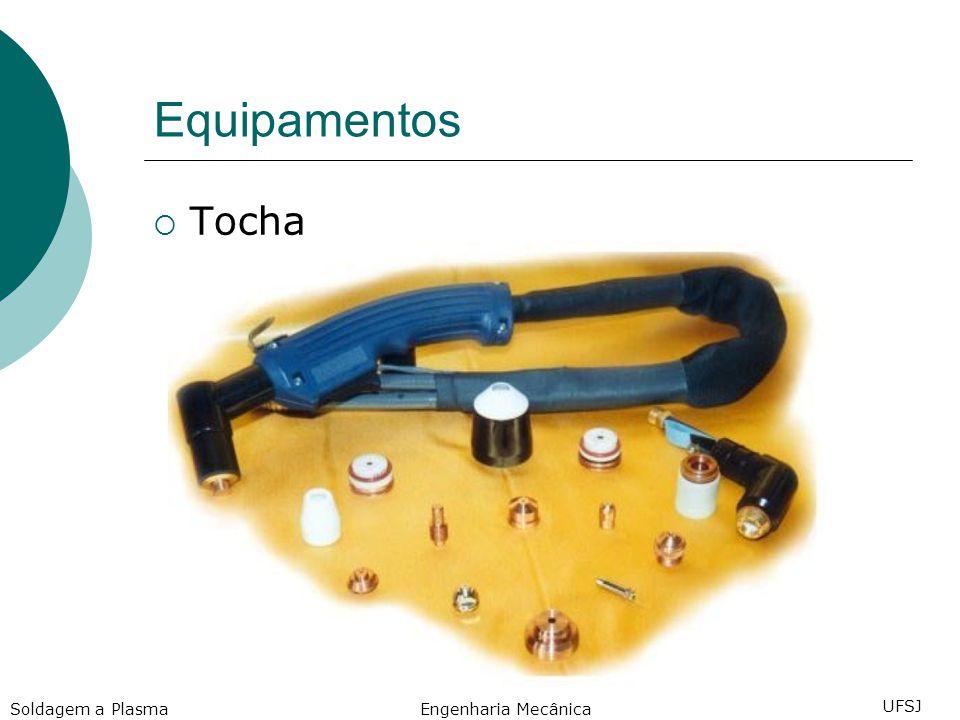 Equipamentos Tocha Soldagem a Plasma Engenharia Mecânica UFSJ