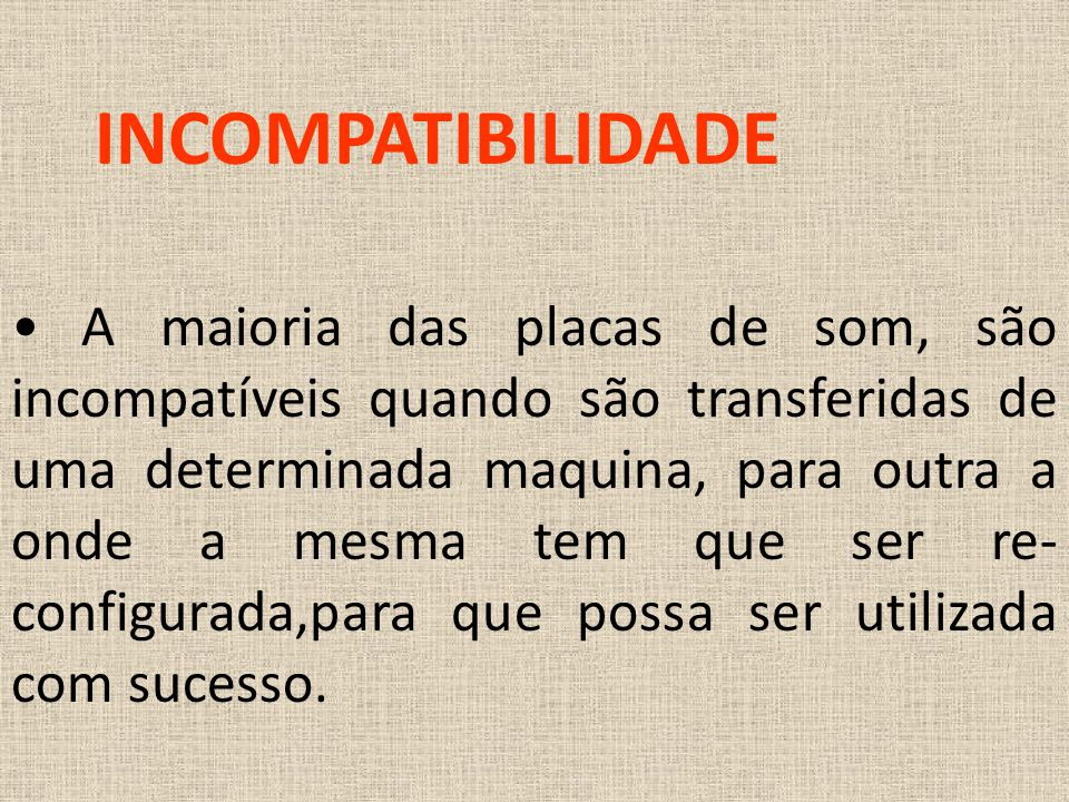 INCOMPATIBILIDADE
