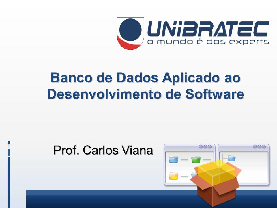 Banco de Dados Aplicado ao Desenvolvimento de Software