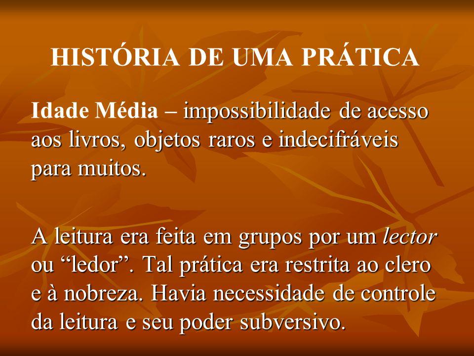 HISTÓRIA DE UMA PRÁTICA
