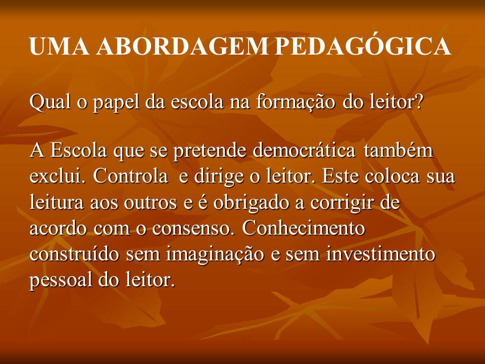 UMA ABORDAGEM PEDAGÓGICA