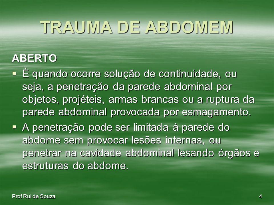 TRAUMA DE ABDOMEM ABERTO
