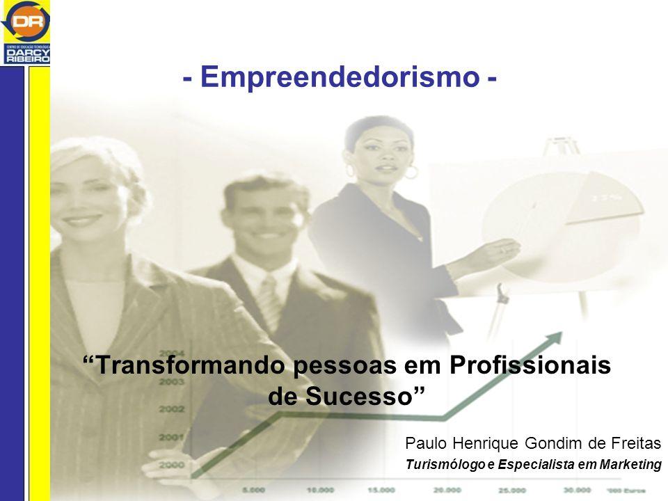 Transformando pessoas em Profissionais de Sucesso