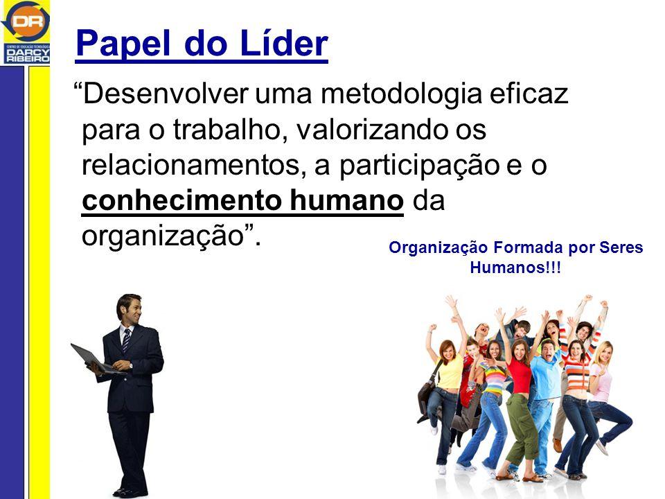 Organização Formada por Seres Humanos!!!