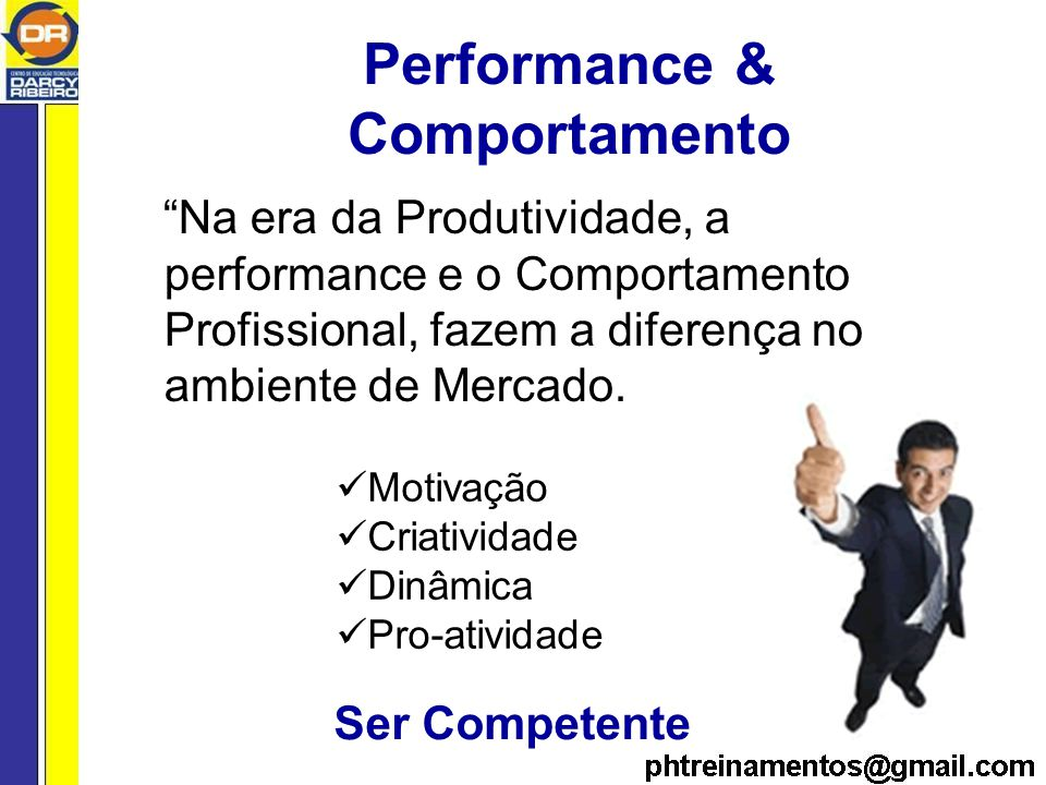 Performance & Comportamento