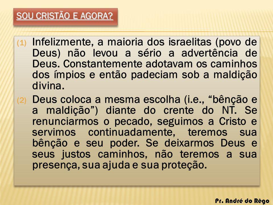 SOU CRISTÃO E AGORA
