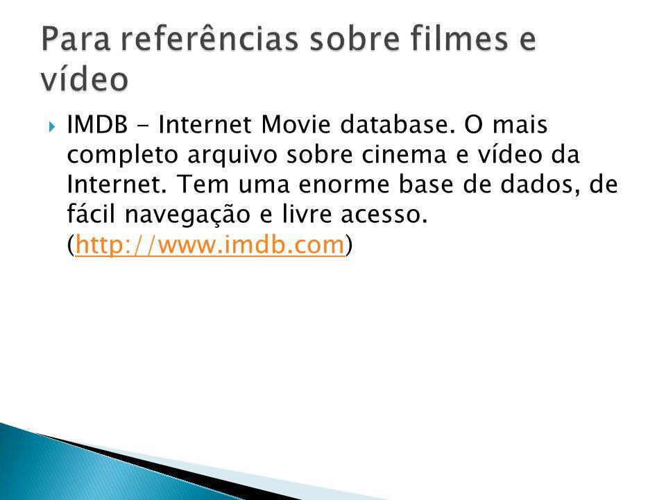 Para referências sobre filmes e vídeo