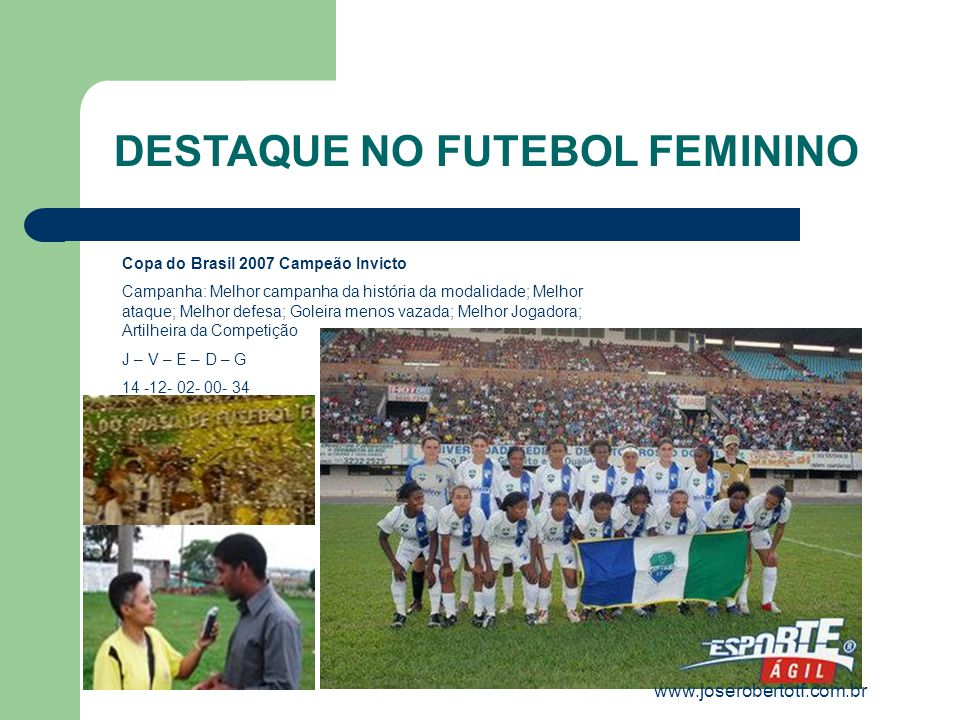 DESTAQUE NO FUTEBOL FEMININO