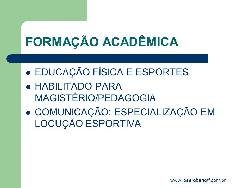 FORMAÇÃO ACADÊMICA EDUCAÇÃO FÍSICA E ESPORTES