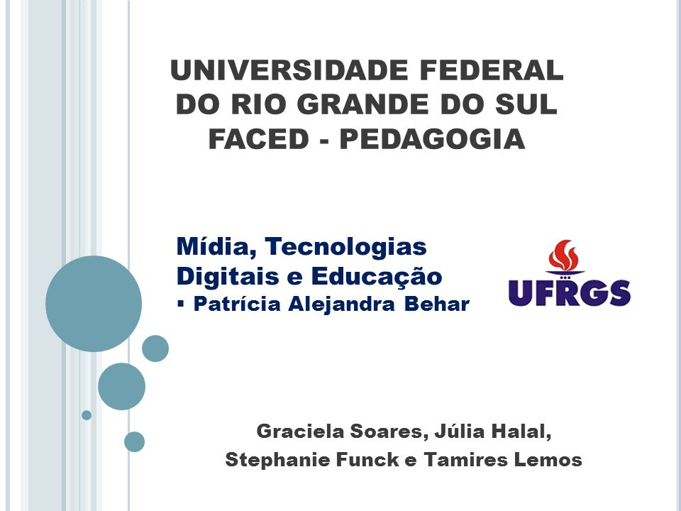 UNIVERSIDADE FEDERAL DO RIO GRANDE DO SUL FACED - PEDAGOGIA