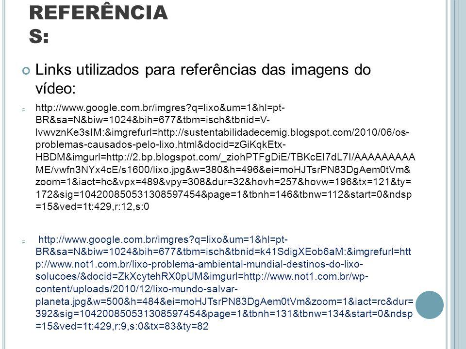 REFERÊNCIAS: Links utilizados para referências das imagens do vídeo: