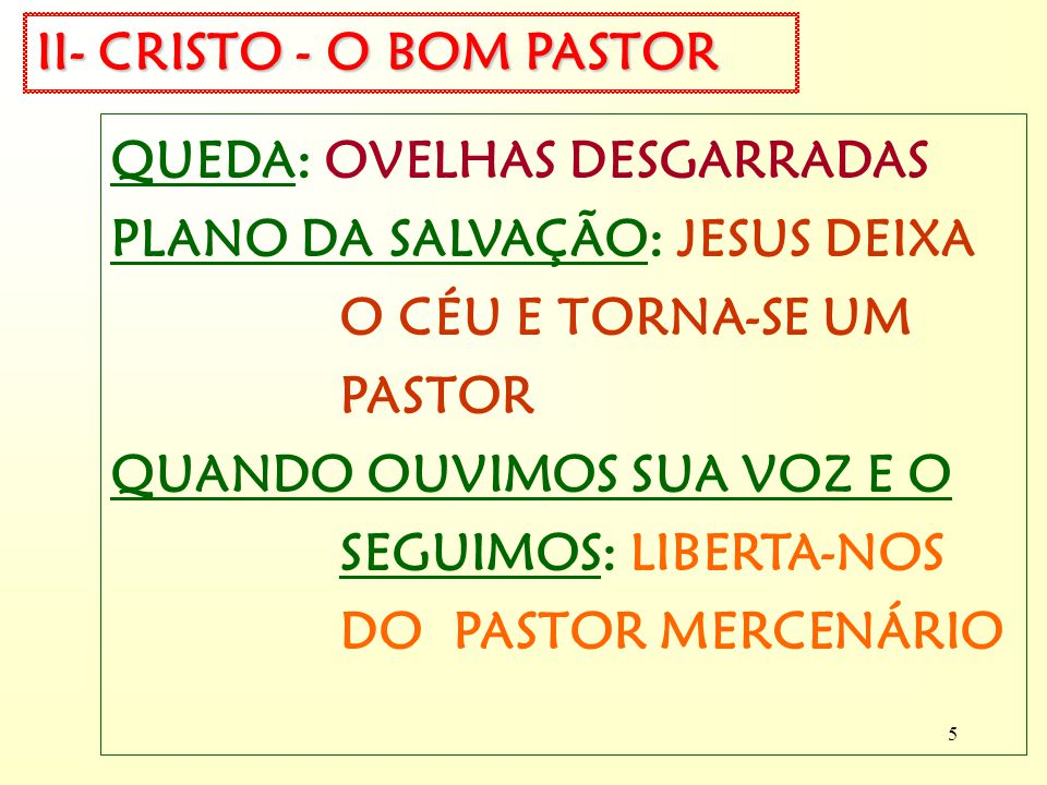 II- CRISTO - O BOM PASTOR