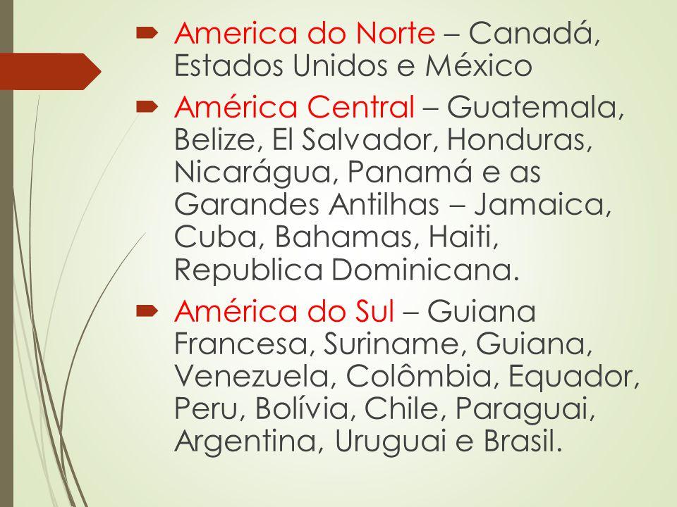 America do Norte – Canadá, Estados Unidos e México
