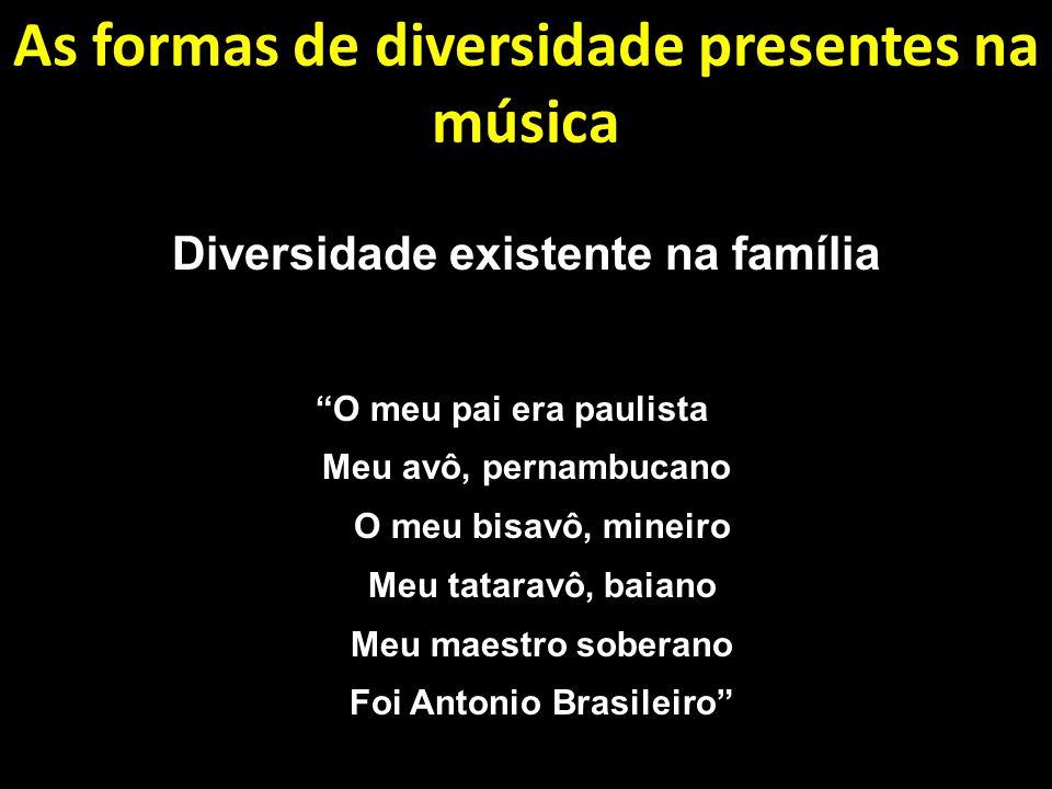 As formas de diversidade presentes na música