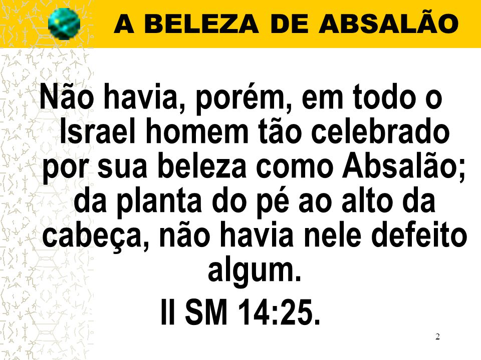 A BELEZA DE ABSALÃO