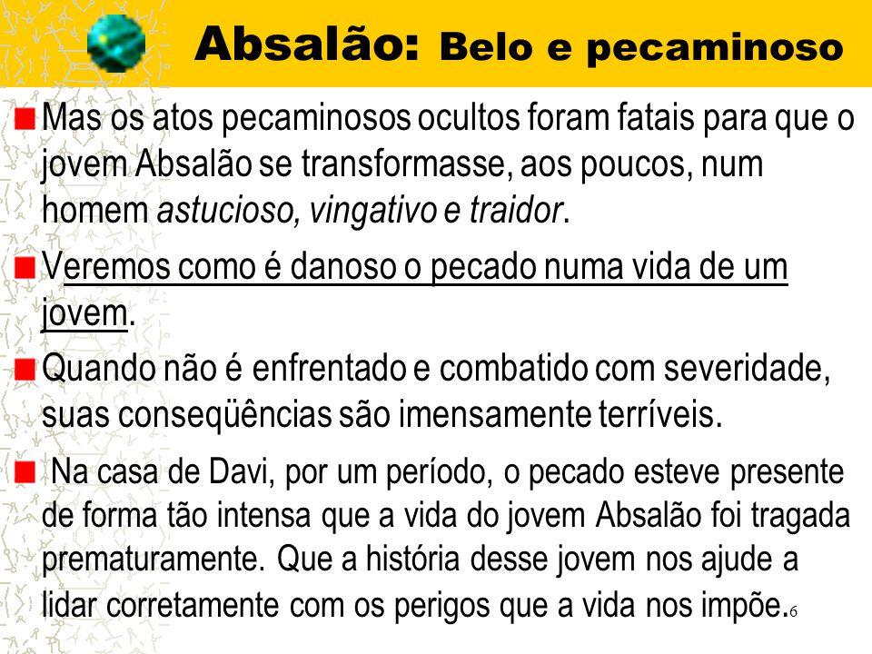 Absalão: Belo e pecaminoso