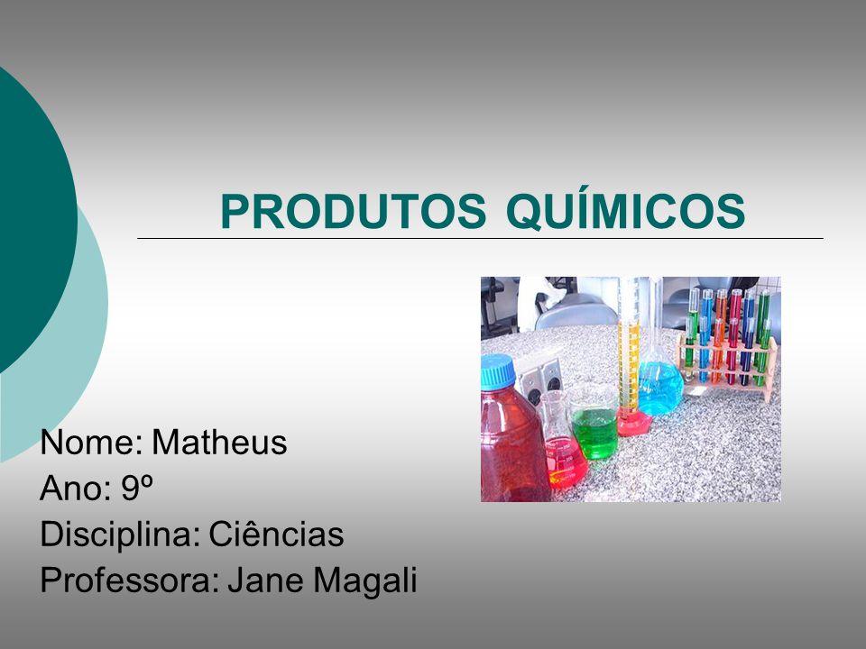Nome: Matheus Ano: 9º Disciplina: Ciências Professora: Jane Magali