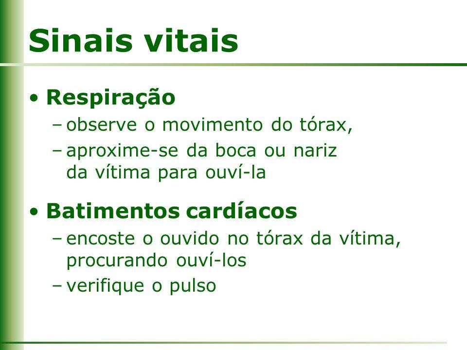 Sinais vitais Respiração Batimentos cardíacos