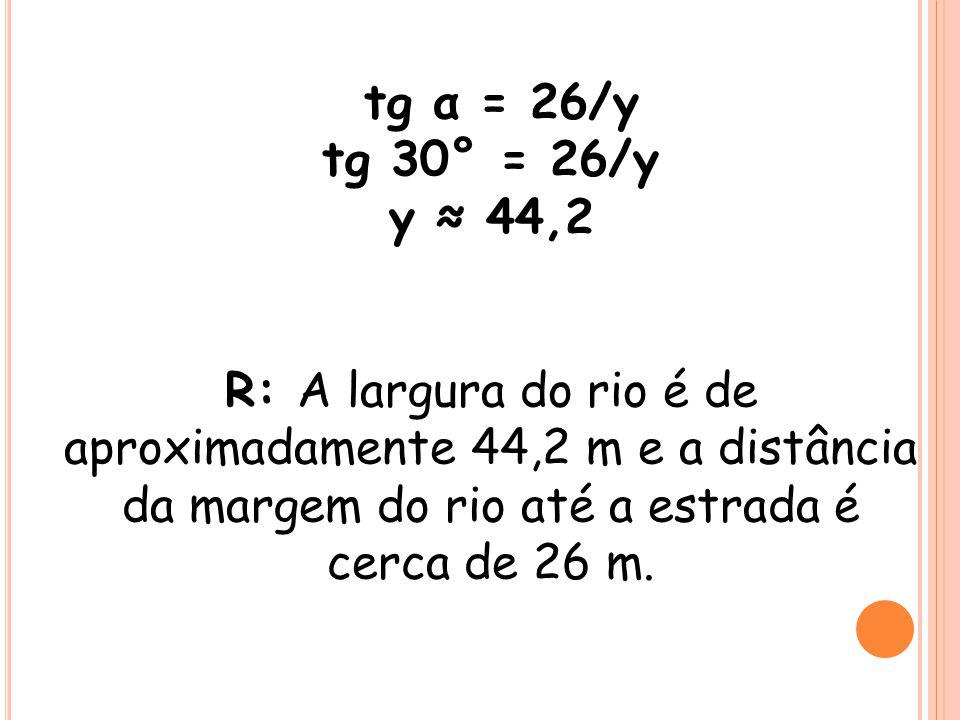 tg α = 26/y tg 30° = 26/y. y ≈ 44,2.