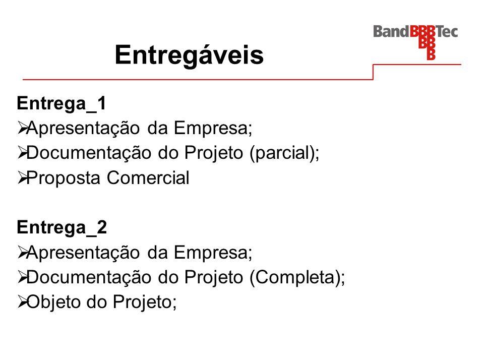 Entregáveis Entrega_1 Apresentação da Empresa;